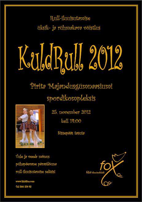 KuldRull 2012 rulluisuklubi fox